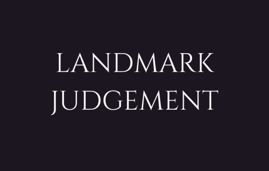LANDMARK JUGEMENTS LAW INSIDER IN